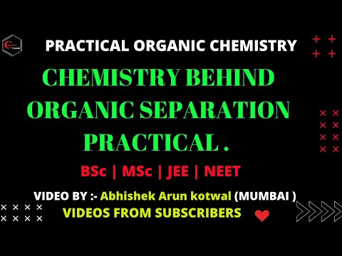 PRACTICAL ORGANIC CHEMISTRY || ORGANIC SEPARATION || QUALITATIVE ANALYSIS || BY :- Abhishek  Kotwal