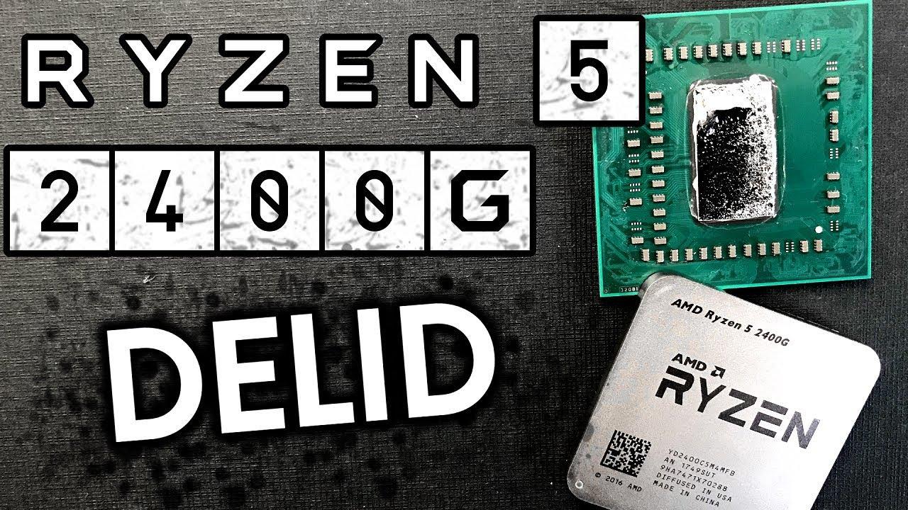 Raven Ridge - Ryzen 5 2400G delidding  Before/After Temps (en)