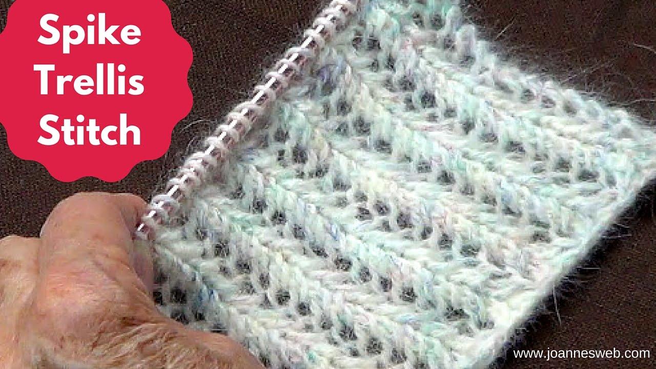 Knitting Spike Trellis Stitch - YouTube
