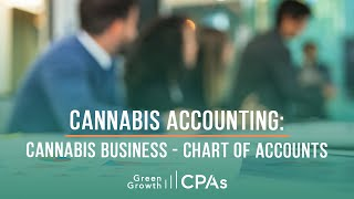 Cannabis Accounting: Cannabis Business Chart of Accounts