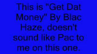 Is Tupac really Blac Haze? Let