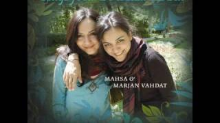 Mahsa and Marjan Vahdat - Doosh Doosh