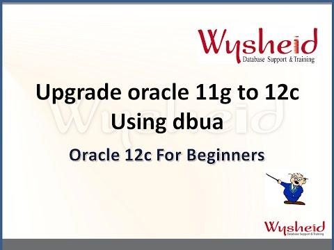 Oracle 12c dba Tutorial    oracle database upgrade  11g to 12c    Database Upgrade Assistant   DBUA