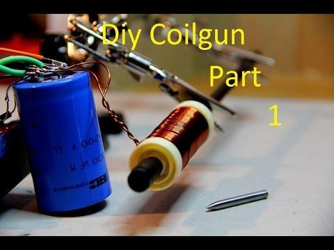 DIY Coilgun Part 1 - YouTube