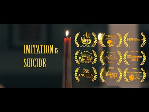 Imitation is Suicide (Award Winning Short Film)