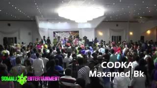 Maxamed bk live show ( Jamiila) HD VIDEO  2017