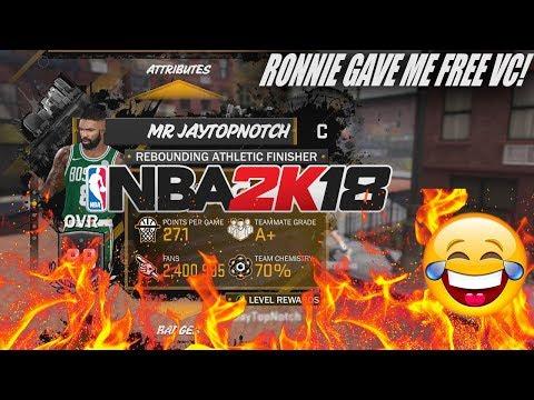 RONNIE 2K GAVE ME UNLIMITED VC!!! NBA 2K18 MY NEIGHBORHOOD