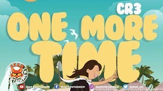 CR3 - One More Time - February 2019