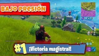 BAJO PRESIÓN!! | FORTNITE: Battle Royale