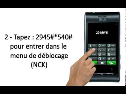 Comment Debloquer telephone Portable LG GT540