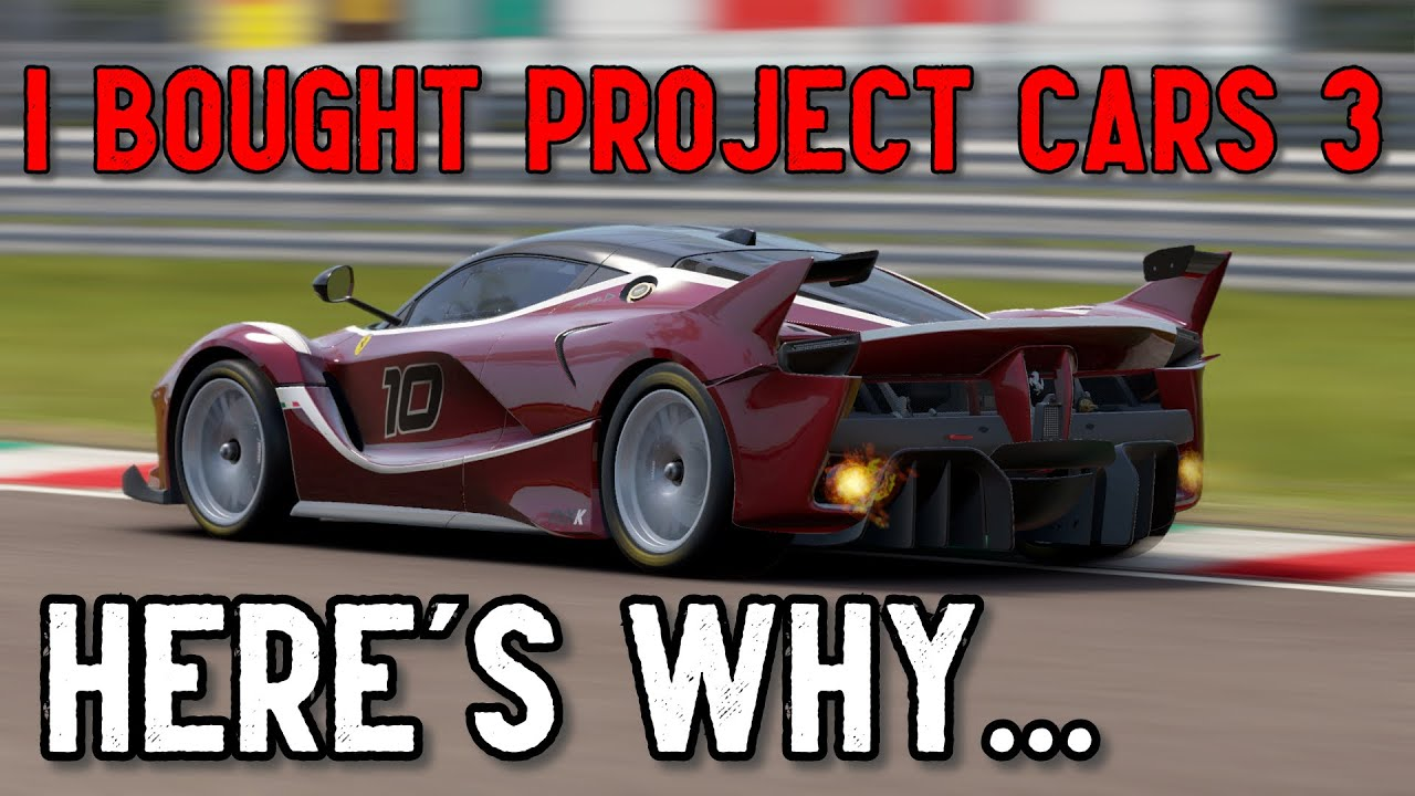 Video: MIke explains whI Bought Project CARS 3, and What I Expect From It – YouTube