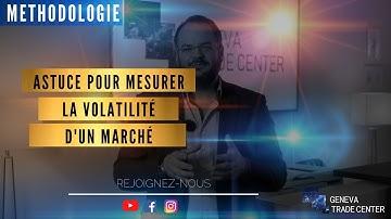 TRADING - 1 ASTUCE POUR MESURER LA VOLATILITÉ D'UN MARCHÉ