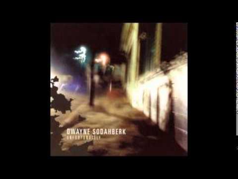 Dwayne Sodahberk - Set