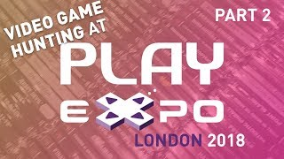 PLAY EXPO LONDON 2018 Video game hunting and pickups