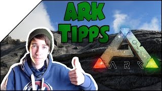 ARK Tipps & Tricks! ➤ DEUTSCH