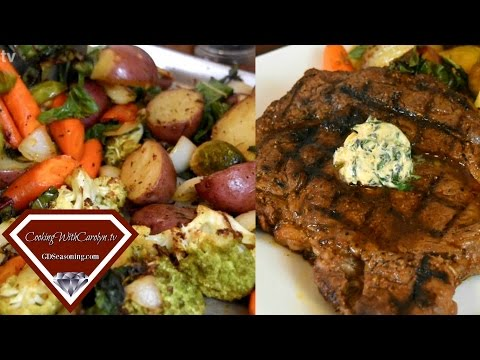 Smoked Olive Oil Grilled Ribeye Steak with the BEST Roasted Vegetables |Cooking With Carolyn