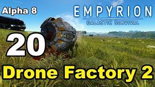 Empyrion – Galactic Survival - Alpha 8 - 20 -