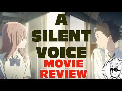 A Silent Voice MOVIE Review - Better than Your Name?