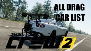 ALL DRAG CAR LIST IN THE CREW 2 |  EXCLUSIVE FOOTAGE | WHAT DRAG CARS ARE IN THE CREW 2