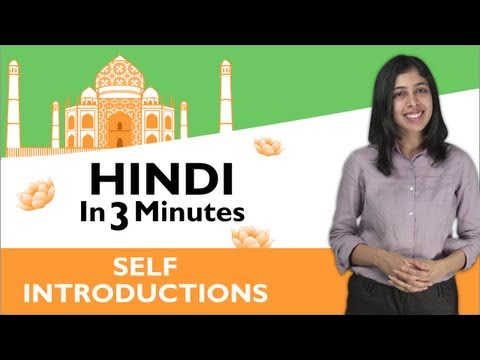 Learn Hindi - Hindi in Three Minutes - Self Introduction