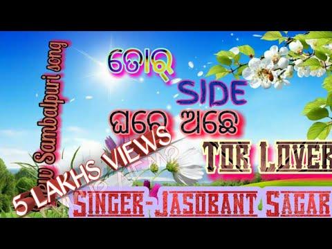 Tor side ghare ache tor Lover.....New sambalpuri song by jashobanta sagar..recorded by jhankar studi
