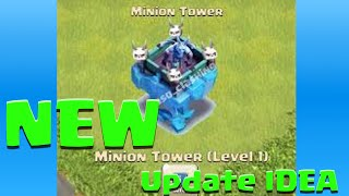 Clash of Clans NEW MINION TOWER! Clash of Clans New Defense IDEA!