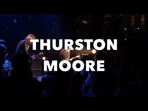 THURSTON MOORE: live in Paris (November 2017) HD