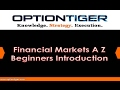 Financial Markets A Z Beginners Introduction