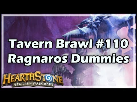 [Hearthstone] Tavern Brawl #110: Ragnaros Dummies
