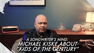 "The Story Behind: Michael Kiske remembers ""Kids Of The Century"" 