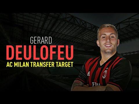 GERARD DEULOFEU - AC MILAN TRANSFER TARGET | Goals and Skills  | MilanActu