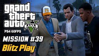 【GTA 5 100%】 Mission 36 - Blitz Play - Walkthrough Part 74 [GOLD MEDAL]