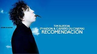 Tim Burton (Phaidon & Cahiers Du Cinema) | Recomendación