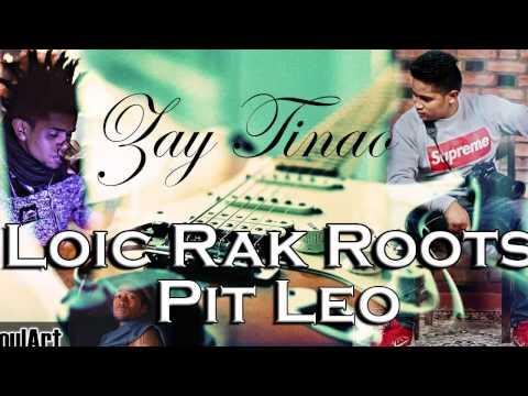 Zay Tinao iany - RAK ROOTS Feat PIT LEO (Background :  Soul'Art )