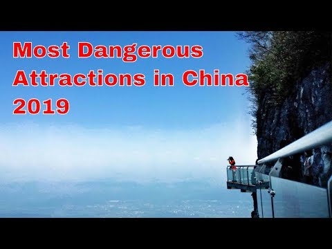 Most Dangerous Attractions | Travel in China 2019| Glass Bridge