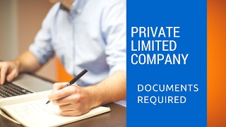 Private Limited Company India List of Documents required