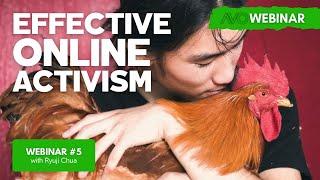 AVO Webinar #5 - Ryuji Chua - Effective Online Activism