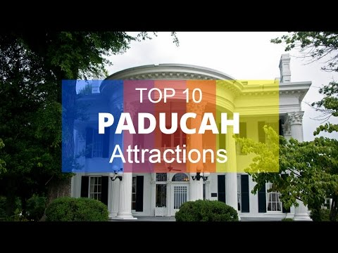 Top 13. Best Tourist Attractions in Paducah - Kentucky