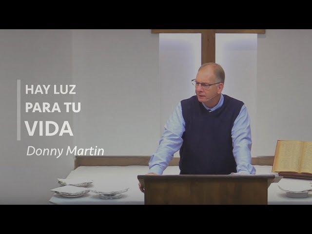 Hay luz para tu Vida - Donny Martin