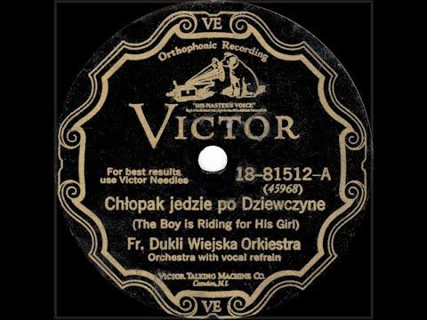 Download Polish 78rpm recordings in the US, 1928. Victor 81512. Chłopak jedzie po dziewczynę. Frank Dukla