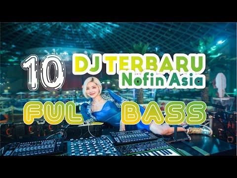 KUMPULAN DJ NOFIN ASIA FULL BASS TERBARU 2019 - HANING - PAMER BOJO - CINTA LUAR BIASA