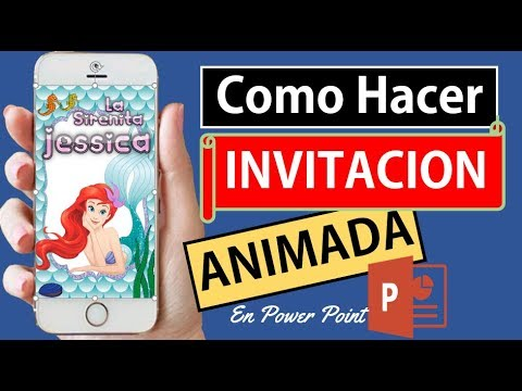 How To Make A Video Invitation Or Animated Invitation Of The Sirenita In Powerpoint