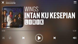 Wings - Intan Ku Kesepian [Lirik]