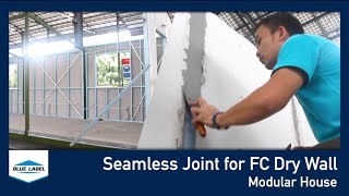 Seamless Joint for FC Dry Wall - Modular House
