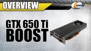 Newegg TV_ Introducing the NVIDIA GeForce GTX 650 Ti Boost