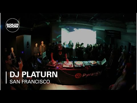 DJ Platurn Boiler Room San Francisco DJ Set
