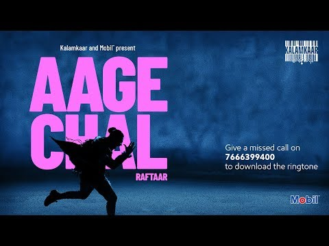 aage-chal-(official-video)---raftaar-|-saurabh-lokhande-|-!llmind-|-kalamkaar