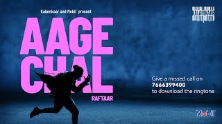 Aage Chal (Raftaar) Mp3 Song Download