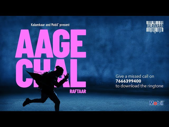 AAGE CHAL (OFFICIAL VIDEO) - RAFTAAR | SAURABH LOKHANDE | !LLMIND | KALAMKAAR