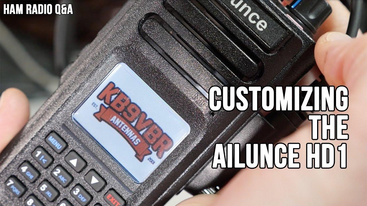 Customizing the Ailunce HD1 - Ham Radio Q&A